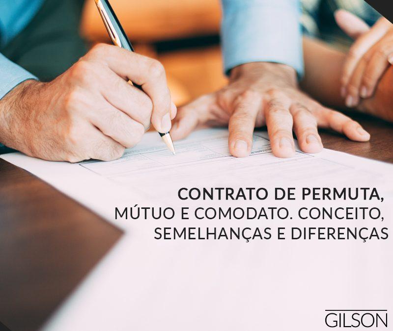 Contrato de permuta, mútuo e comodato. Conceito, semelhanças e diferenças
