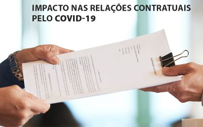 Impacto nas Relações Contratuais pelo COVID-19