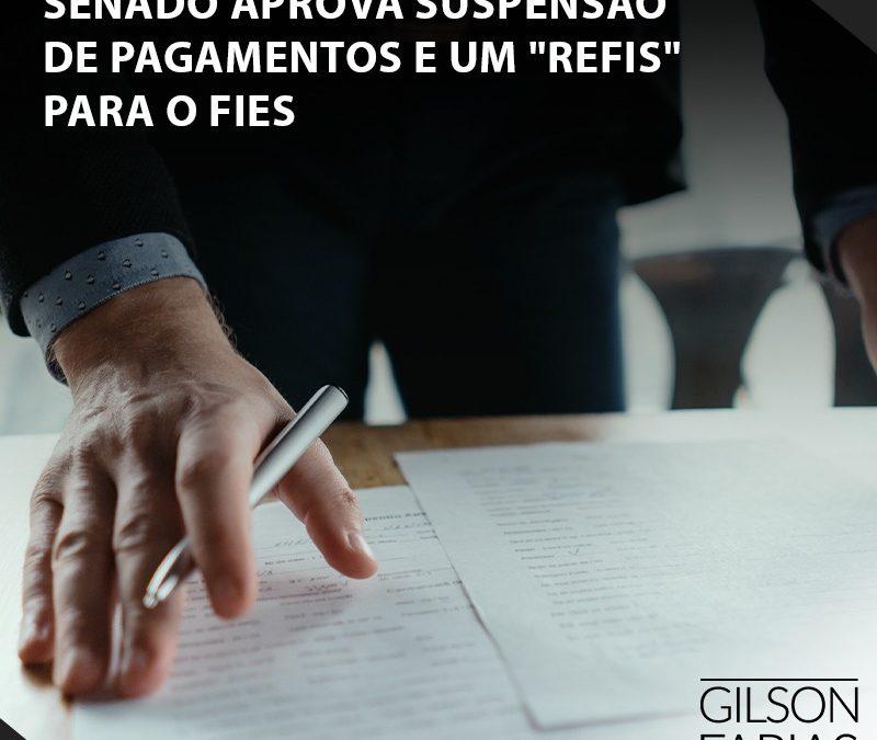 """Senado aprova suspensão de pagamentos e um """"Refis"""" para o FIES"""