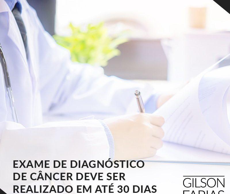 Exame de diagnóstico de câncer deve ser realizado em até 30 dias